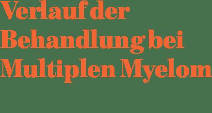 Multiples Myelom: Verlauf der Behandlung