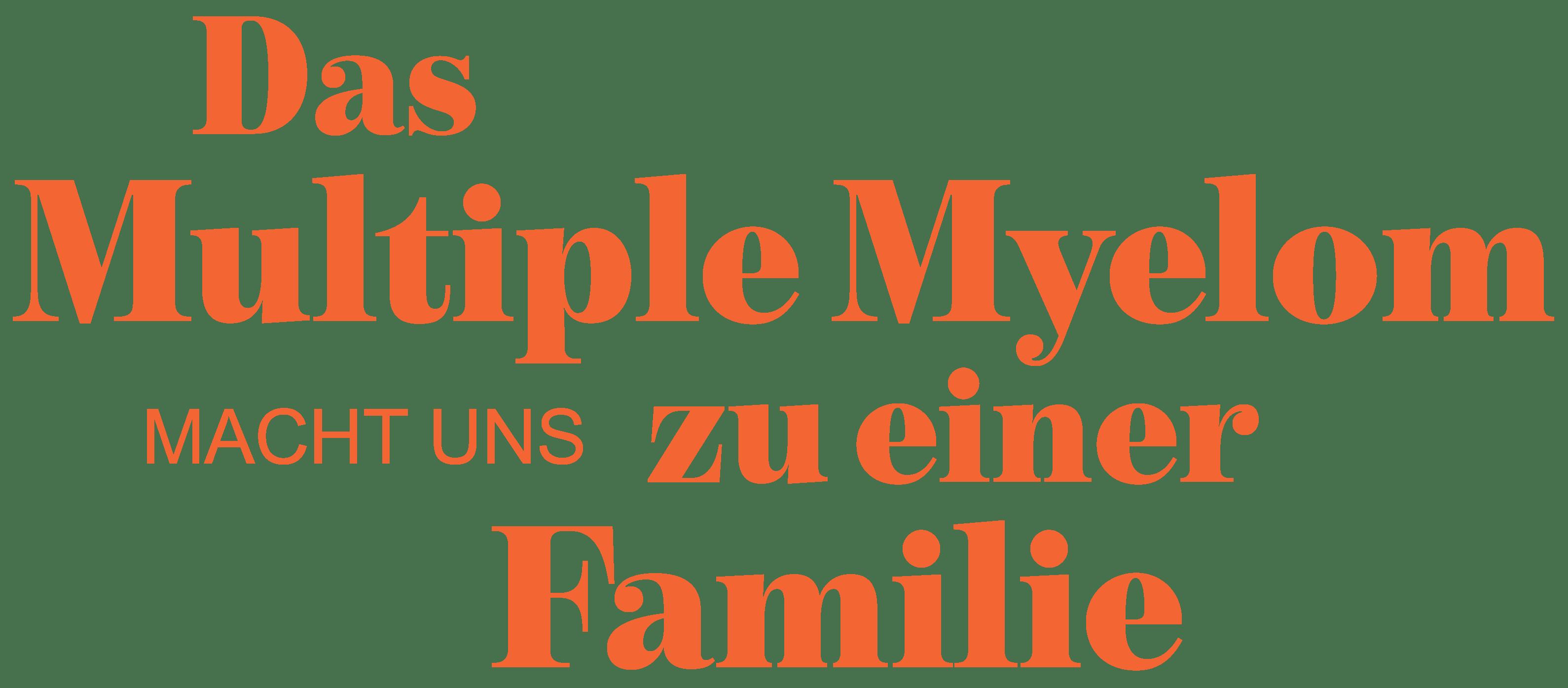 Das Multiple Myelom macht uns zu einer Familie
