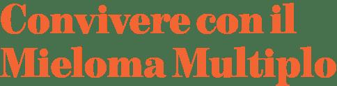Convivere con il mieloma multiplo
