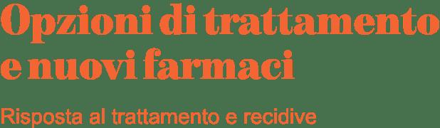 Risposta al trattamento e recidive