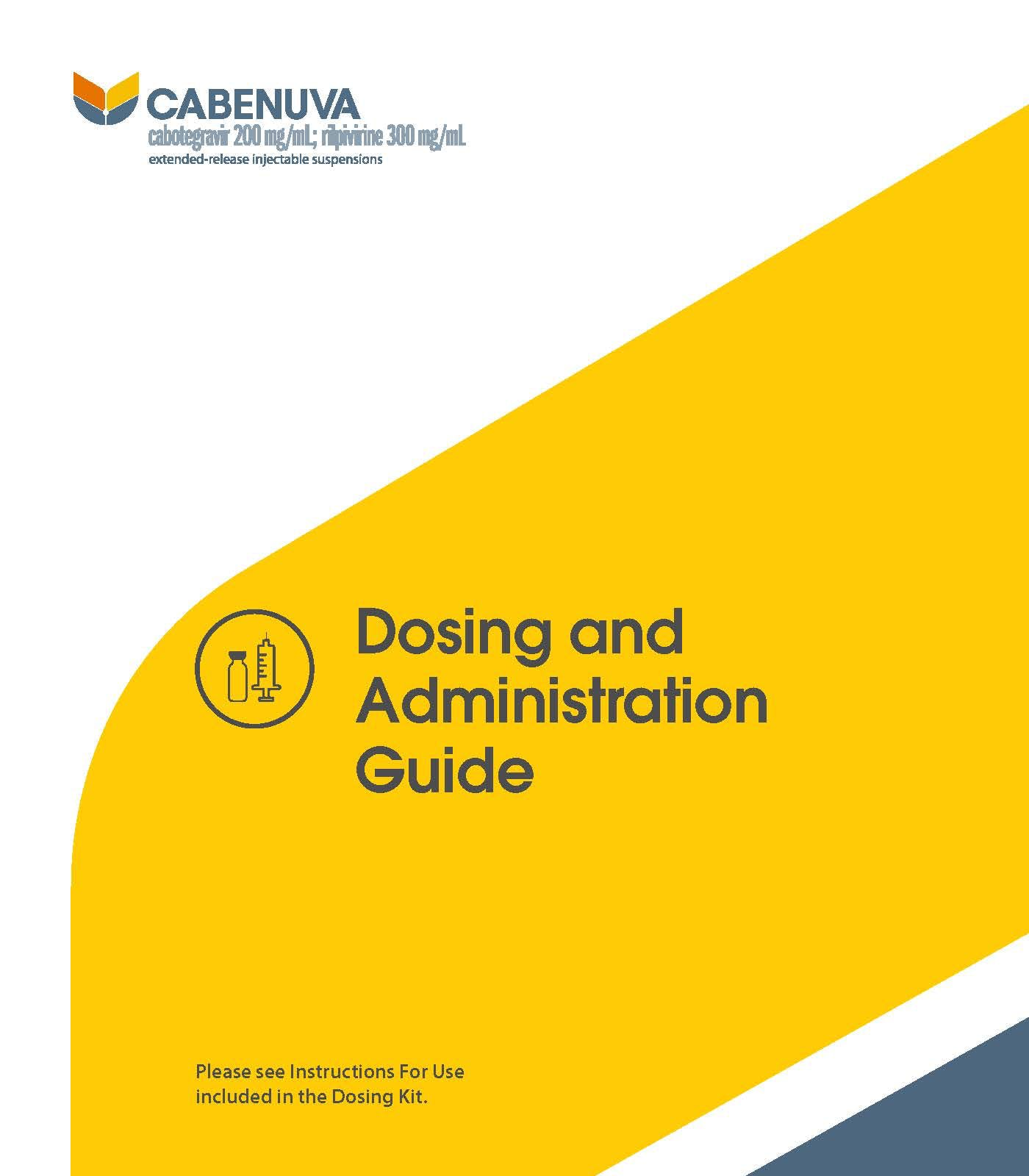 Dosing and Administration Guide